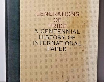 Vintage Generations of Pride A Centennial History of Int Paper Hardcover