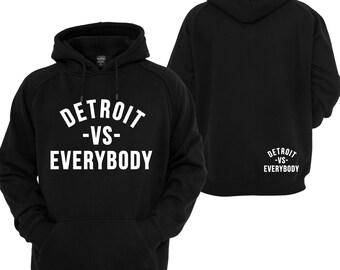 Detroit VS Everybody Hoodie