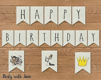 Where The Wild Thing Are Happy Birthday Banner, Sign, Bunting, Party Decor, Decoration, Printable, Instant Download