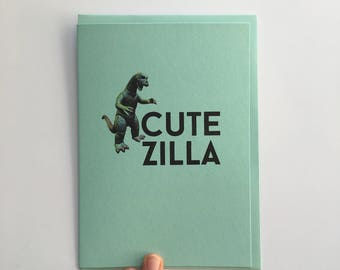 CUTEZILLA - typographical quote greeting card, greeting card with matching envelope, B6