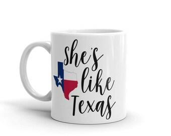 She's Like Texas Texas Strong Mug