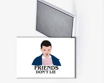 Stranger Things Eleven Friends Don't Lie Refrigerator Magnet 2x3