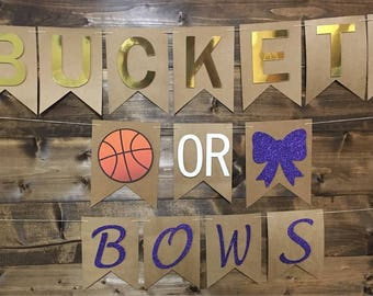 Buckets or Bows/ Gender Reveal/ Boy or Girl/ He or She/ Pink or Blue We Love You/ Baseballs or Bows/ Touchdowns or Tutus