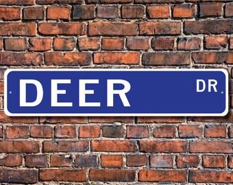 Deer, Deer Gift, Deer Sign, Deer decor, Deer expert, wild animal expert, Deer lover, Deer studies, Custom Street Sign, Quality Metal Sign