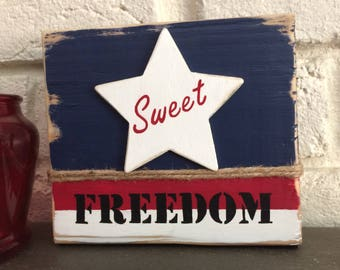 Sweet Freedom hand painted shelf sitter, Americana decor