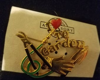 Vintage Ren Signed I love to Garden Brooch wonderful and fun