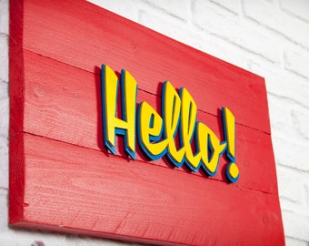 Recycled wood - Hello - poster