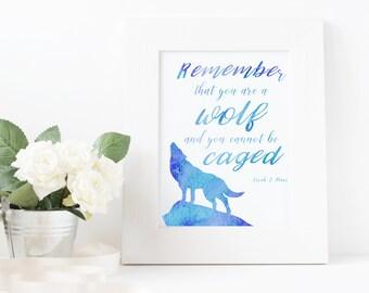 Remember That You Are A Wolf, Inspirational Art Print, Bookish Art Print, Typography Print, Art Print, Sarah J. Maas, Sarah J. Maas Quotes