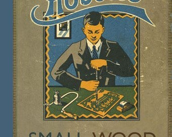 Hobbies Small Wood Projects Book