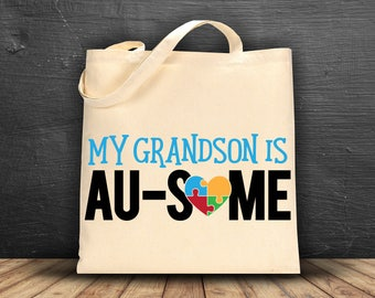 My Grandson is AU-Some Canvas Tote Bag~ Autism Awareness ~