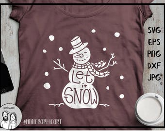Snowman svg, let it snow snowman svg, let it snow svg, christmas svg, winter svg, svg winter, svg files for silhouette