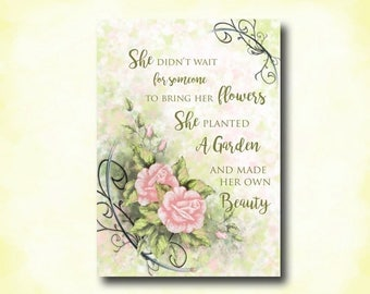Birthday Wishes, Card for Her, Vintage Look, Inspiring Quote, She Planted A Garden, Made Her Own Beauty, Kimenink, Original Art Print,