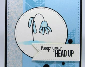 Encouragement Card - Flower Card - Keep Your Head Up - Blue Card - Feeling Blue Card - Cheer Up Card - Floral Card - Handmade Card