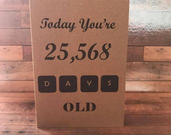 Funny birthday card/Friend/birthday card/Age/Special/Days Old