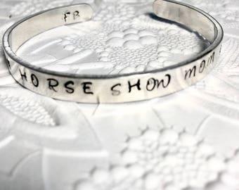 Equestrian Bracelet, Horse Show Mom, Hand-stamped Cuff