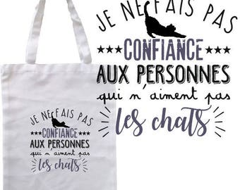"""TOTE BAG 100% cotton """"I don't trust people who like cats"""""""