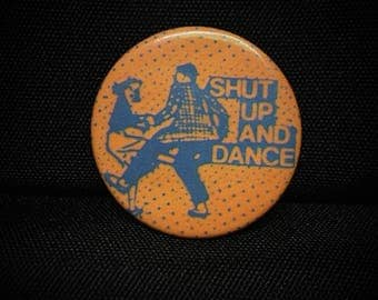 Authentic Vintage 'Shut Up and Dance' Pearl Harbor and the Explosions pinback button 1980 *RARE*