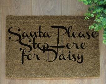Santa Please Stop Here for (name)