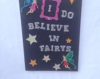 I do believe in fairys, glitter wall plaque