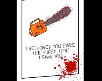 Texas Chainsaw Massacre iinspired Valentines Card