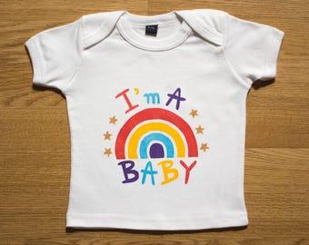 """T-shirt """"I'm a Rainbow BABY"""""""