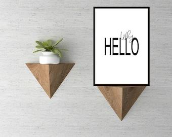 Unframed 'Why Hello' Print, Black & White Print, Typography Print, A5 Hello Print, A4 Hello Print, Typography Why Hello