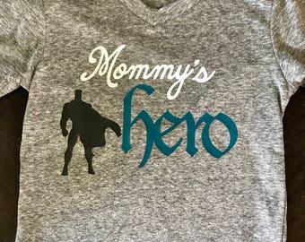 Mommy's Hero Shirt