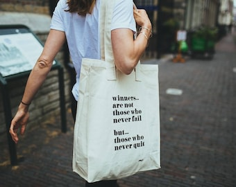 Mark ' Winners ... are not those who never fail but ... those who never quit '. Super sturdy shopper (cotton bag) with quote Banksy.