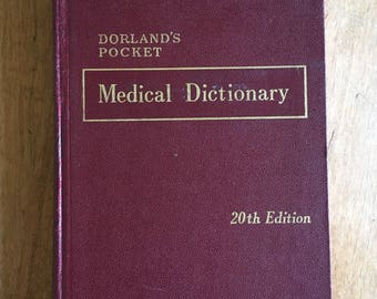 Dorland's Medical Dictionary, 1966 reprint, reference, educational book, medicine, vintage books