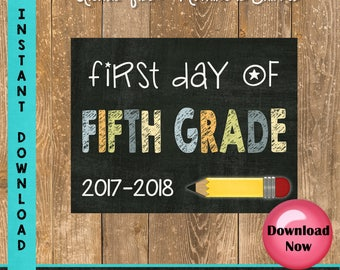 First Day of Fifth Grade Sign - 1st Day of School Sign Printable - First Day of School Sign - Photo Props - Chalkboard Sign