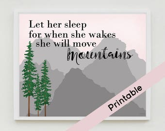 Let Her Sleep, Printable  Nursery Art, Mountain Art, Pine Trees, Girls Bedroom,  Instant Download