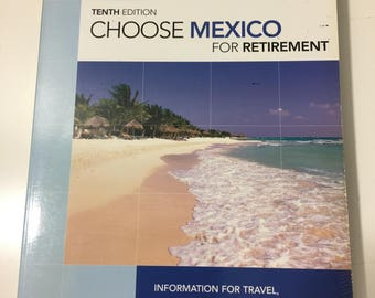 Choose Mexico for Retirement, by Howells and Merwin, Trade Paperback