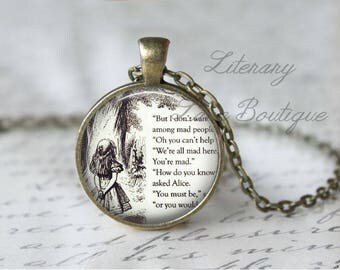 Alice in Wonderland, 'We're All Mad Here' Alice Illustration, Lewis Carroll Necklace or Keyring, Keychain.