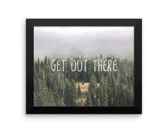 Get Out There Nature Print