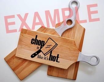 Chop It Like It's Hot SVG Vector - JPG AI Clipart - Vinyl - Cricut - Silhouette Cameo - Home Cutting Systems