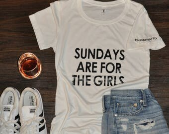 X LARGE Crew Neck T-Shirt  -- Sundays Are For The Girls --