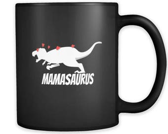 Dinosaur Mama Saurus Fun Dino T Rex Lovers Black 11oz mug