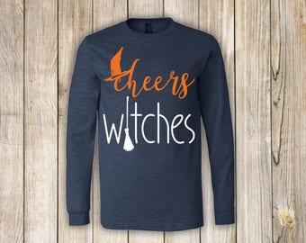 Cheers Witches Long Sleeve Tee-Halloween Tee-Halloween Shirt-Halloween Long Sleeve Shirt-Witch Shirt-Cheers Shirt-Funny Halloween Shirt