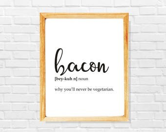 Funny bacon print, Funny bacon defintion print, Funny digital download, Bacon gift, Foodie gift, Food lover gift, Funny bacon poster