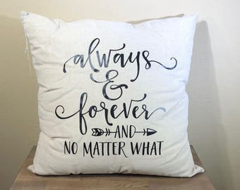 Natural Canvas Pillow - Always & Forever and No Matter What