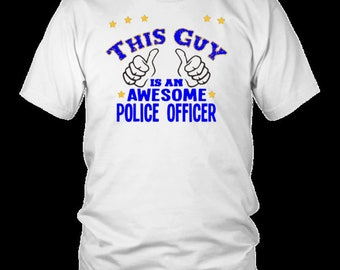 Police Officer Gift Cop Tshirt, Police Academy Graduation I Love My Officer, Awesome PoliceMan T-shirt