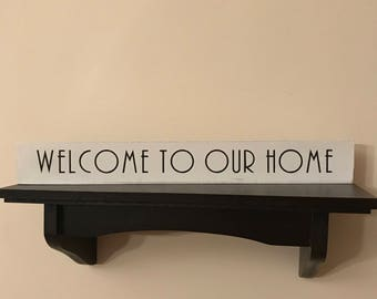 Welcome To Our Home desktopper