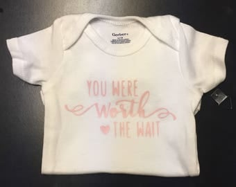 You were worth the wait onesie