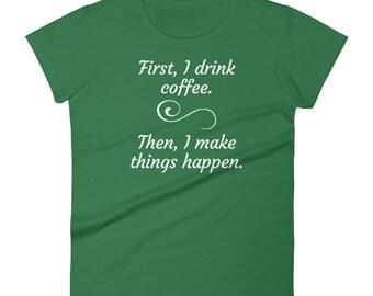 Coffee lover shirt - coffee shirt - funny coffee shirt - coffee tshirt - coffee lovers shirt - mom shirt - coffee lover gift - coffee lover