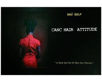 Cancer ' HAIR ATTITUDE - the Book that is good for hair