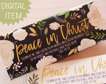LDS Young Women Candy Bar Wrapper 2018 theme - Instant Download - Peace in Christ - New Beginnings - Young Women in Excellence
