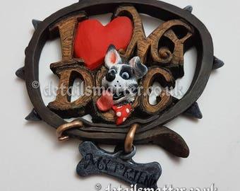 I Love My Dog Wall Plaque