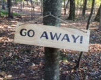 Welcome/ Go Away Reversible Sign