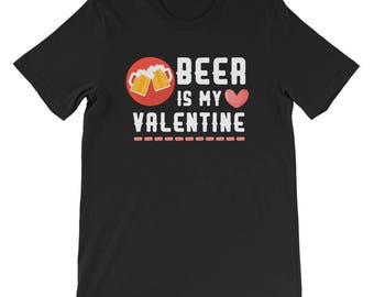 Funny Valentines Day Beer Is My Valentine Couples Kids Shirt