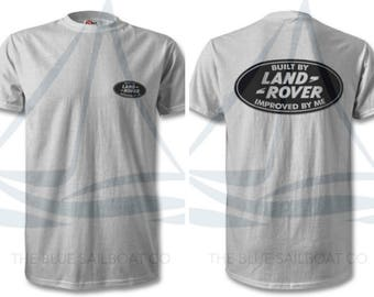 Built by Land Rover Improved by Me, Classic, Novelty T-Shirt, Cars, Novelty Gift, Defender T-Shirt, Land Rover T-Shirt Adults